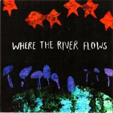 SEND Schools Song Album - Where the River Flows - Album download